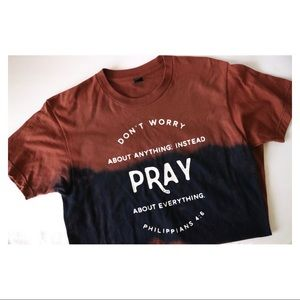 Pray More, Worry Less Custom Tee